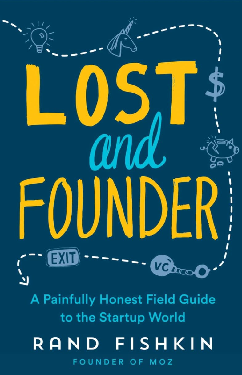 Book: Lost and Founder by Rand Fishkin
