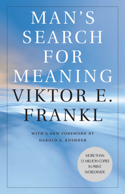 Book: Man's Search for Meaning by Victor Frankl