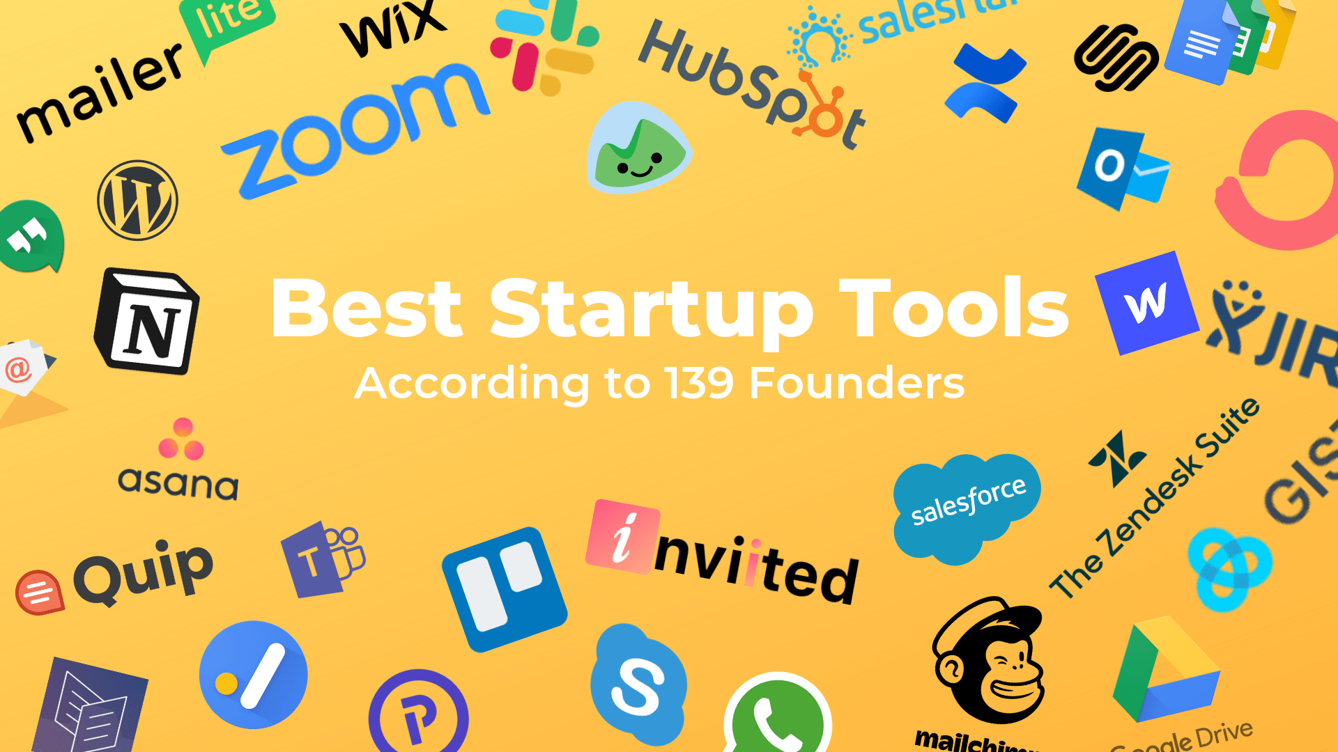 Best Startup Tools - according to 139 founders