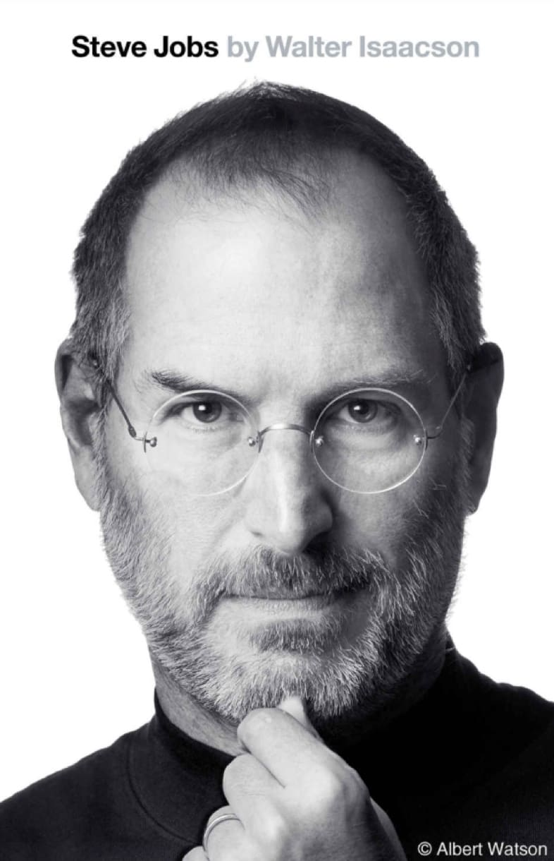 Book: Steve Jobs by Walter Isaacson