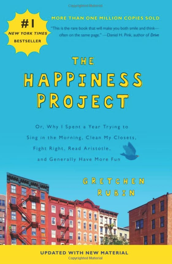 Book: The Happiness Project by Grechen Rubin